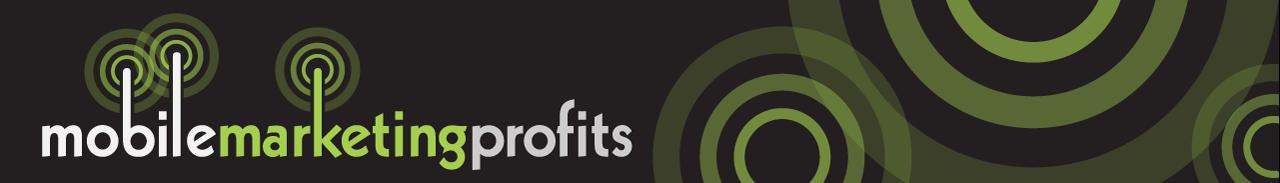 Mobile Marketing Profits